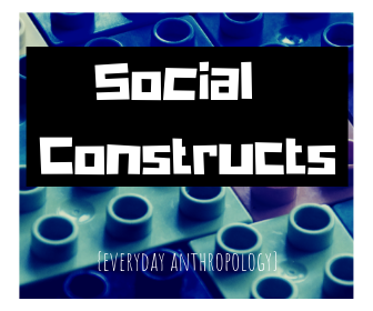 social construct anthropology