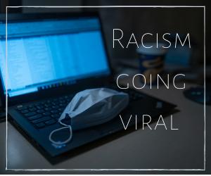 Viral Racism